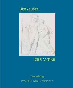 Der Zauber der Antike von Ockenfels,  Benedikt, Pfarr,  Ulrich