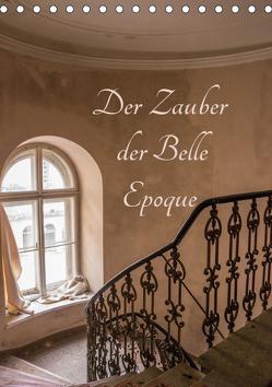 Der Zauber der Belle Epoque (Tischkalender 2019 DIN A5 hoch) von Schmiderer,  Ines