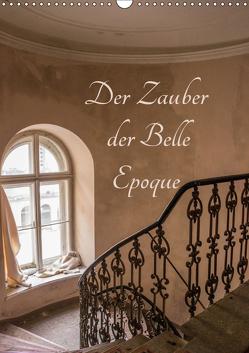 Der Zauber der Belle Epoque (Wandkalender 2019 DIN A3 hoch) von Schmiderer,  Ines