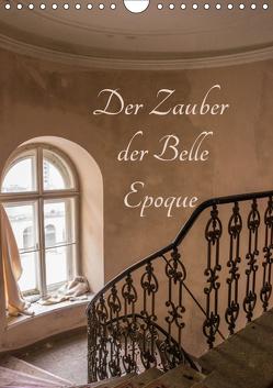 Der Zauber der Belle Epoque (Wandkalender 2019 DIN A4 hoch) von Schmiderer,  Ines
