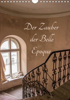 Der Zauber der Belle Epoque (Wandkalender 2020 DIN A4 hoch) von Schmiderer,  Ines