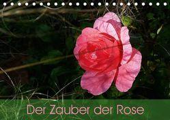 Der Zauber der Rose (Tischkalender 2019 DIN A5 quer) von Vogl,  Beate