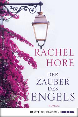 Der Zauber des Engels von Hore,  Rachel, Ritterbach,  Barbara