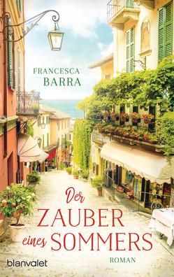 Der Zauber eines Sommers von Barra,  Francesca, Ickler,  Ingrid