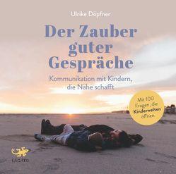 Der Zauber guter Gespräche von Döpfner,  Ulrike
