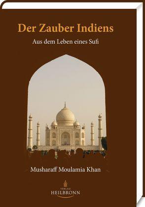 Der Zauber Indiens von Khan,  Musharaff Moulamia, Sen Gupta,  Karima