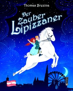 Der Zauberlipizzaner von Brezina,  Thomas