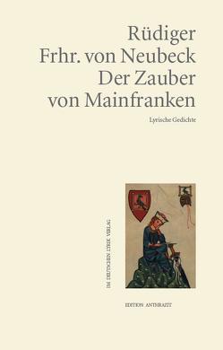 Der Zauber von Mainfranken von Neubeck,  Rüdiger von