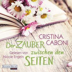 Der Zauber zwischen den Seiten von Caboni,  Cristina, Engeln,  Nicole
