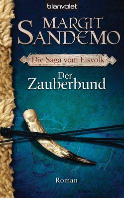 Der Zauberbund von Mißfeldt,  Dagmar, Sandemo,  Margit
