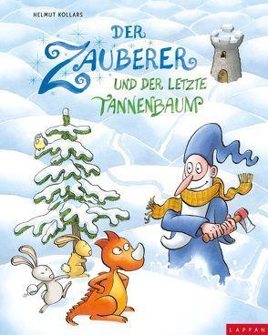 Der Zauberer und der letzte Tannenbaum von Kollars,  Helmut