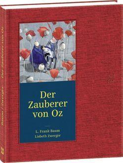 Der Zauberer von Oz von Baum,  L. Frank, Könner,  Alfred, Zwerger,  Lisbeth