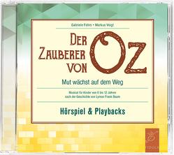Der Zauberer von Oz von Fehrs,  Gabriele, Voigt,  Markus
