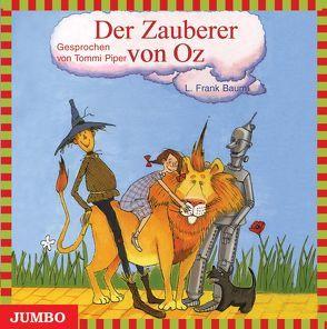 Der Zauberer von Oz von Baum,  L. Frank