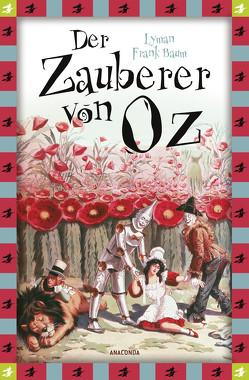 Der Zauberer von Oz (Neuübersetzung) von Baum,  Lyman Frank, Denslow,  W. W., Mayer,  Felix