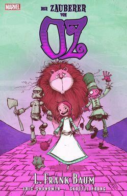 Der Zauberer von Oz (Softcoverausgabe) von Kronsbein,  Bernd, Shanower,  Eric, Young,  Skottie