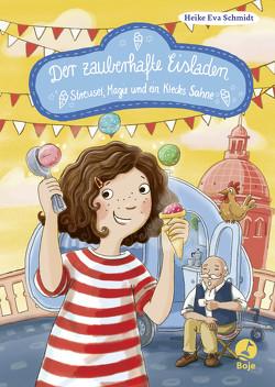 Der zauberhafte Eisladen von Kunkel,  Daniela, Schmidt,  Heike Eva