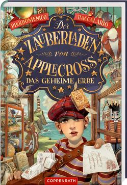 Der Zauberladen von Applecross (Bd.1/Relaunch) von Baccalario,  Pierdomenico, Bruno,  Iacopo, Neeb,  Barbara, Neiske,  Christina, Schmidt,  Katharina
