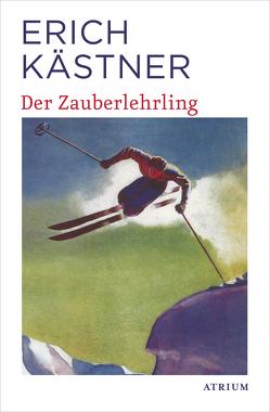 Der Zauberlehrling von Kaestner,  Erich