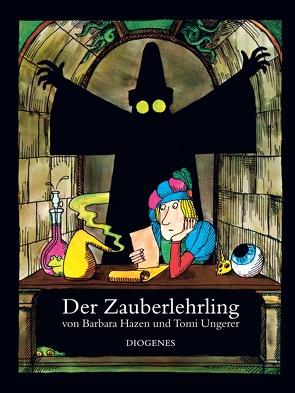 Der Zauberlehrling von Hazen,  Barbara, Manz,  Hans, Ungerer,  Tomi
