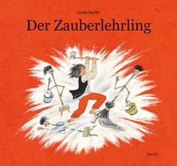 Der Zauberlehrling von Bartholl,  Silvia, Müller,  Gerda