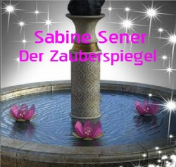Der Zauberspiegel von Sener,  Sabine