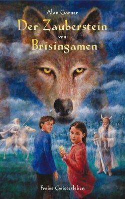 Der Zauberstein von Brisingamen von Garner,  Alan, Schmitz,  Werner