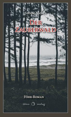 Der Zauberwald von Nielsen,  Sabine