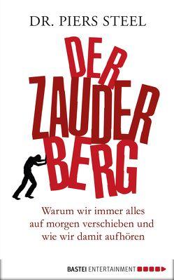 Der Zauderberg von Neubauer,  Dr. Jürgen, Steel,  Dr. Piers