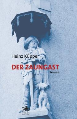Der Zaungast von Küpper,  Heinz
