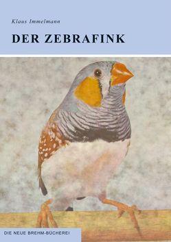 Der Zebrafink von Immelmann,  Klaus