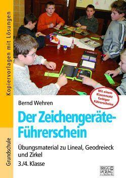 Der Zeichengeräte-Führerschein von Wehren,  Bernd