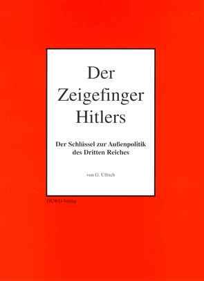 Der Zeigefinger Hitlers von Ullrich,  G.