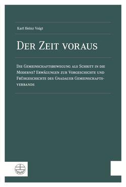 Der Zeit voraus von Voigt,  Karl Heinz