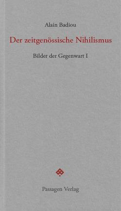 Der zeitgenössische Nihilismus von Badiou,  Alain, Born,  Martin, Engelmann,  Peter
