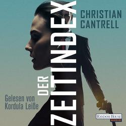 Der Zeitindex von Cantrell,  Christian, Stöbe,  Norbert