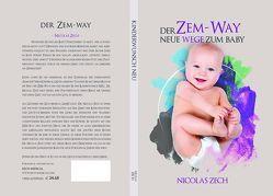 Der ZEM-WAY von Zech,  Univ.-Doz. Dr. med. Nicolas