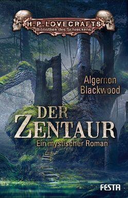 Der Zentaur von Blackwood,  Algernon