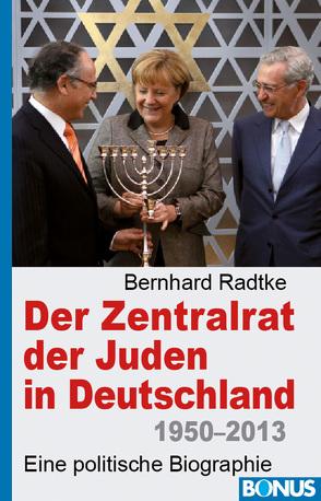 Der Zentralrat der Juden in Deutschland von Radtke,  Bernhard