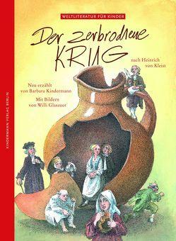 Der zerbrochene Krug von Glasauer,  Willi, Kindermann,  Barbara