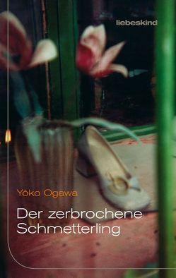 Der zerbrochene Schmetterling von Gräfe,  Ursula, Nakayama-Ziegler,  Kimiko, Ogawa,  Yoko