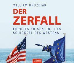 Der Zerfall von Drozdiak,  William, Presser,  Armand