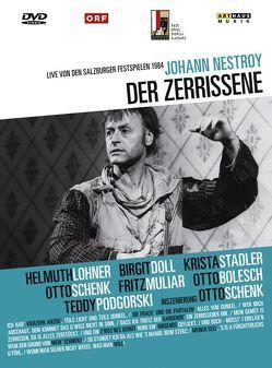 Der Zerrissene von Lohner,  Helmut, Nestroy,  Johann, Schenk,  Otto
