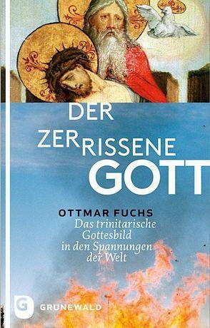 Der zerrissene Gott von Fuchs,  Ottmar
