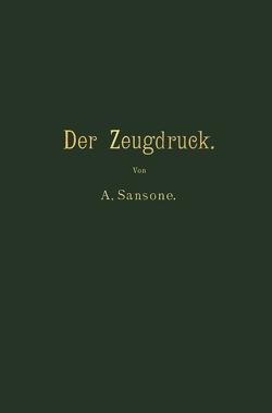 Der Zeugdruck von Pick,  B., Sansone,  Antonio