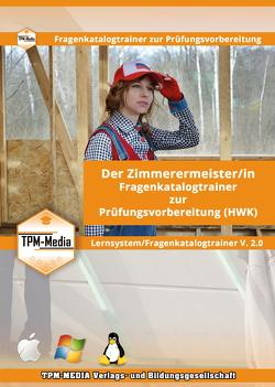 Der Zimmerermeister /-in Lerntrainer mit über 1600 Lernfragen für Windows von Mueller,  Thomas