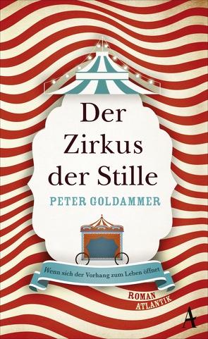 Der Zirkus der Stille von Goldammer,  Peter