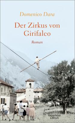 Der Zirkus von Girifalco von Dara,  Domenico, Mehrmann,  Anja
