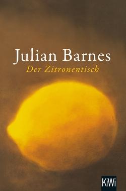 Der Zitronentisch von Barnes,  Julian, Krueger,  Gertraude