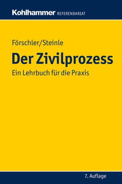 Der Zivilprozess von Förschler,  Peter, Steinle,  Hermann